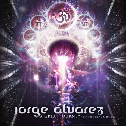 Jorge Alvarez - A Great Journey (To The Black Hole)