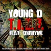 T.I.M.E. (THIS.IS.MY.EVERYTHING.) - YOUNG-D FEAT. DXrhyme