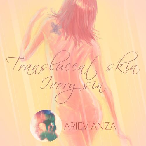 Translucent Skin, Ivory Sin