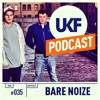 UKFMusic Podcast #35 Mixed by Bare Noize