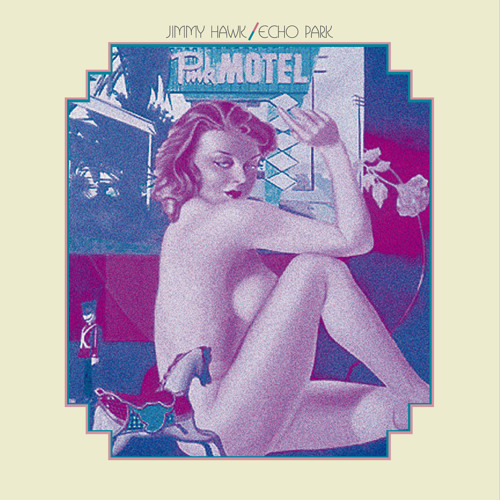 Jimmy Hawk - Echo Park LP