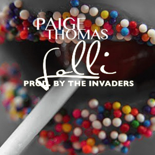 Paige Thomas - Lolli (prod. by the Invaders)