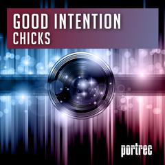 Good Intention - Chicks / Beyond Live
