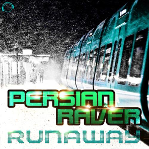 Persian Raver - Runaway (TRANE Remix) sc