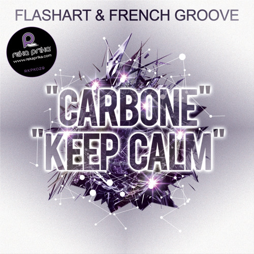 Flashart & French Groove - Keep Calm (Original Mix)