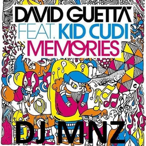 David Guetta feat. Kid Cudi - Memories (MNZ Edit)