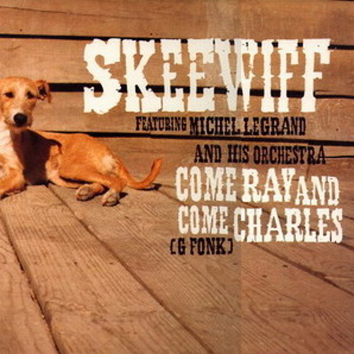 Skeewiff - Come Ray and Come Charles [G Fonk] (SOUL OF MAN Remix) **FREE DL**