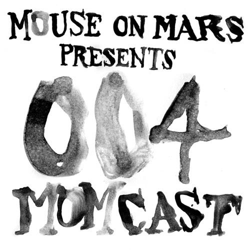 Mouse On Mars pres. MOMCAST004 - Tim Gane - Akustische und Theoretische Grundbegriffe Part One