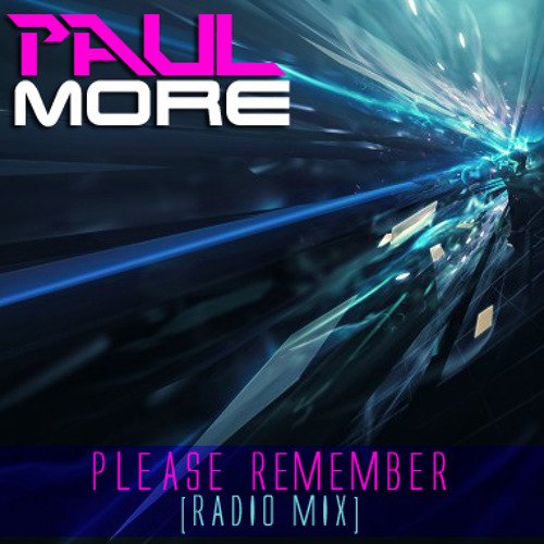 PAUL MORE - Please Remember (radio mix)