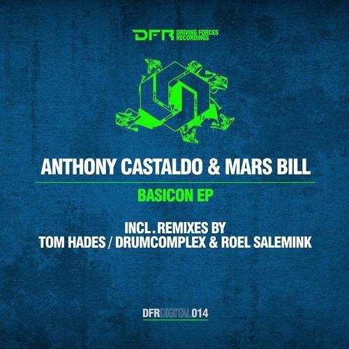 Anthony Castaldo & Mars Bill - Basicon (Tom Hades Remix) [Driving Forces Recordings]
