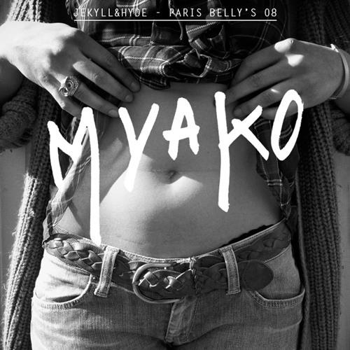 Myako - Paris Belly's podcast #08