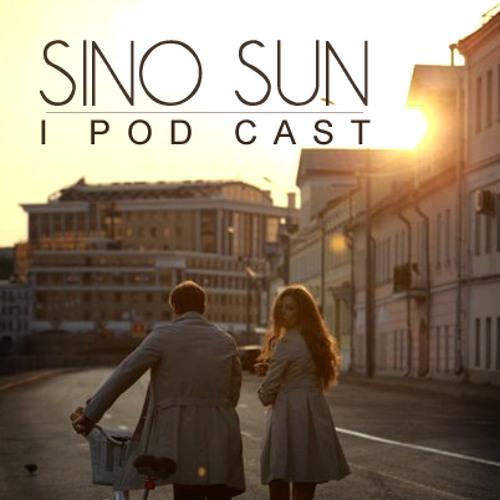 Sino Sun - I Pod Cast [March 2013]