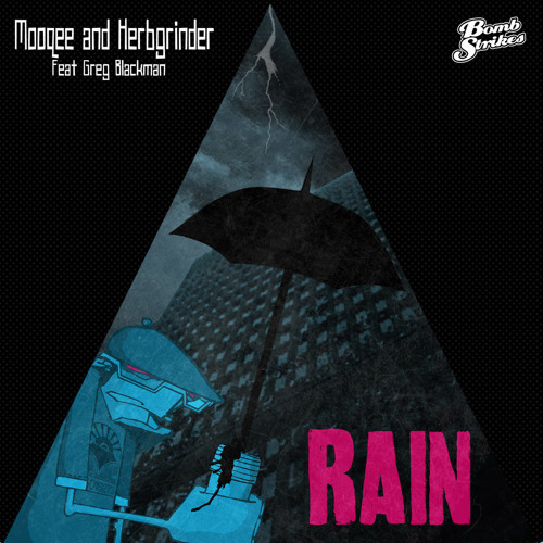 Mooqee & HerbGrinder - Rain ft Greg Blackman (Preview)