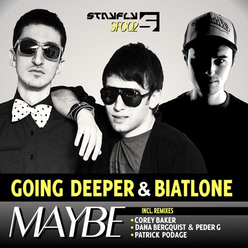 Going Deeper & Biatlone - Maybe (Corey Baker Remix)