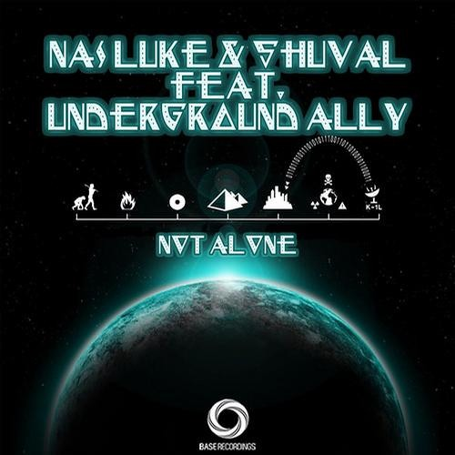Shuval - Not Alone Ft. Nas Luke & Underground Ally (Instrumental & Vocal Mix) [OUT NOW @ Base rec]