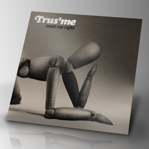 Trus'me - I Want You - Treat Me Right (LP)