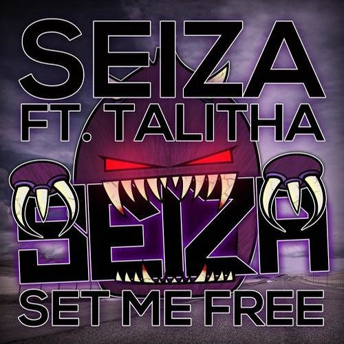 Seiza Feat. Talitha - Set Me Free