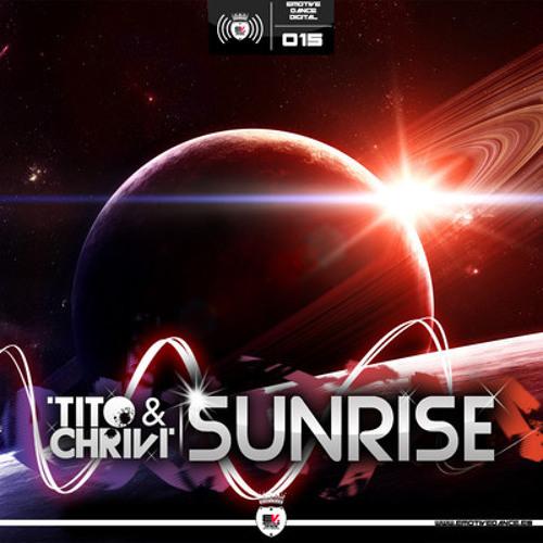 [EDD015] Tito & ChriVi - Sunrise (YA A LA VENTA - NOW ON SALE)
