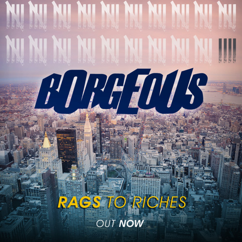 TRAP | BORGEOUS - Rags To Riches