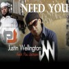JUSTIN WELLINGTON - Need You (feat. Pou Jackson)