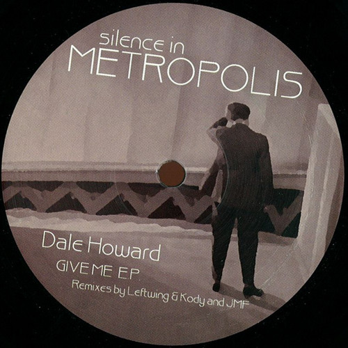 Give Me EP [Silence In Metropolis] (Vinyl + Digital) VINYL AND DIGITAL OUT NOW!