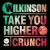 Wilkinson - Take You Higher (Jakwob Remix)