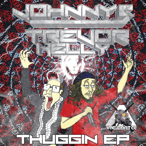 """[ICR 010] Johnny5 & Trevor Kelly - """"Thuggin' EP"""" *OUT NOW ON BEATPORT*"""
