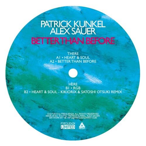 Patrick Kunkel & Alex Sauer: Better Than Before