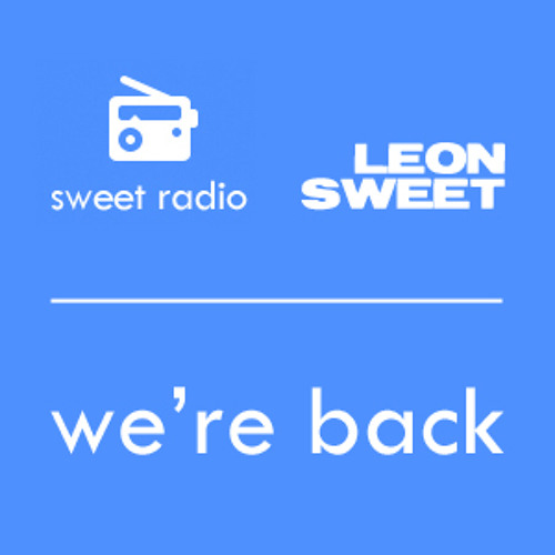 Sweet Radio - We're Back