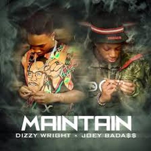 Dizzy Wright Feat. Joey Bada$$ - Maintain (Prod. By DJ Hoppa)