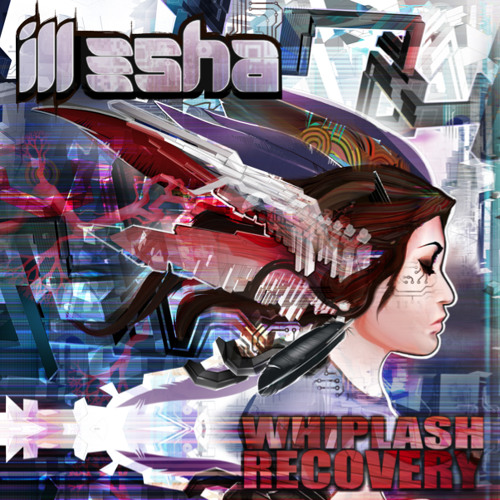 ILL-ESHA - WHIPLASH RECOVERY (G JONES REMIX)