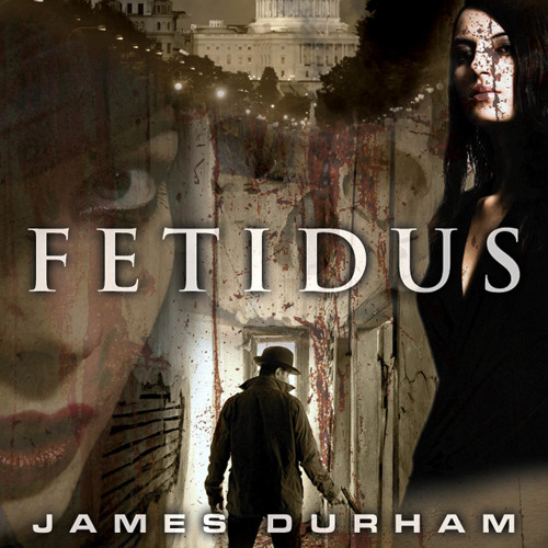 FETIDUS: The Damned Heir by James Durham