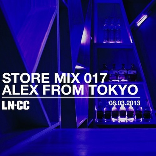 Alex From Tokyo Presents - LN-CC In Orbit Mix 03 2013