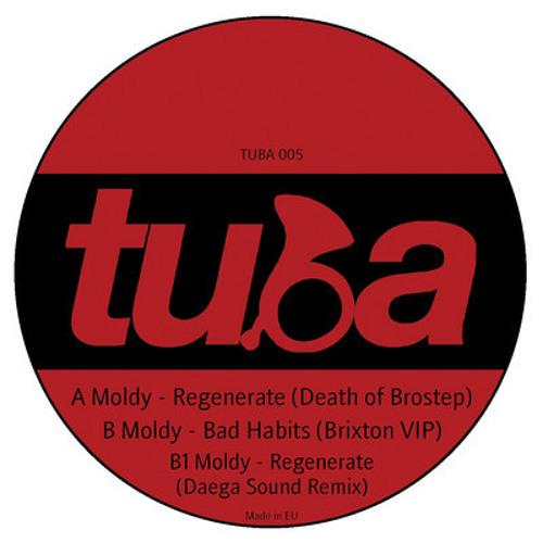 Moldy - Regenerate / Bad Habits / Regenerate (Daega Sound remix) (TUBA005) [FKOF Promo]