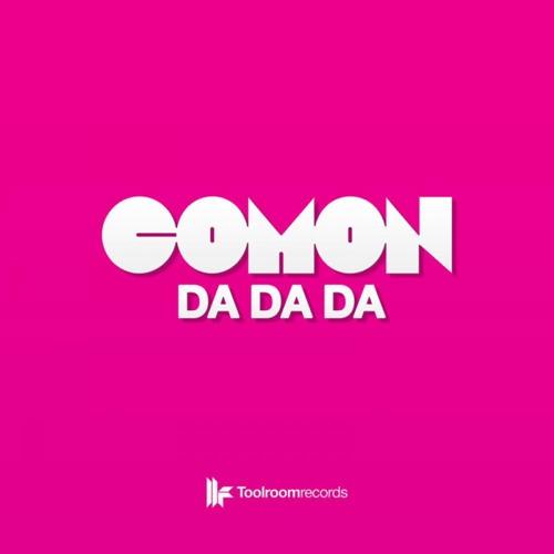 Comon - Da Da Da (Jay Frog Remix) (Snippet)