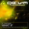 Wojciech Tuszynski What If (Chris de Seed Edit)