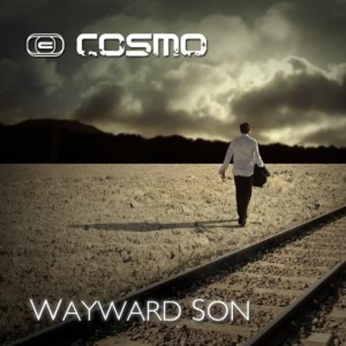 DJ Cosmo - Wayward Son (Jay Frog Remix)