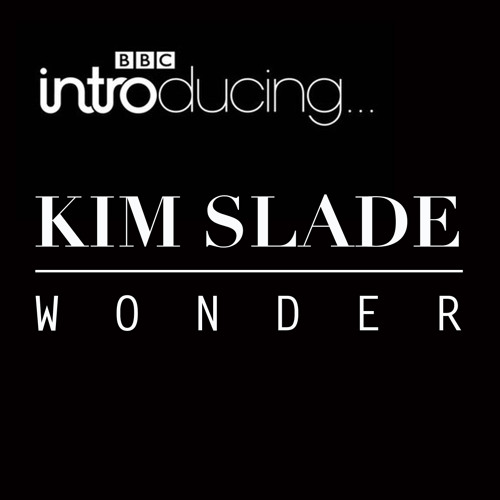 Wonder, Live on BBCintroducing.