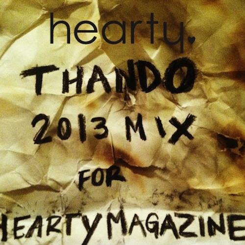 Thando's Radio Re-Up Mix for hearty magazine