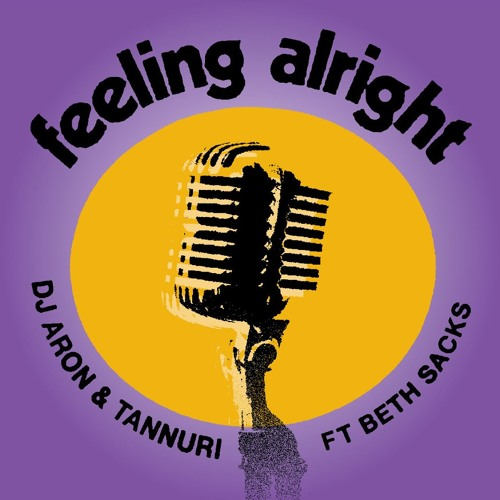 Aron & Tannuri Ft. Beth Sacks - Feeling Alright (Carlos Gomix Remix) [OUT NOW!]