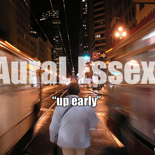 """""""Up Early"""" prod. by DAUC"""