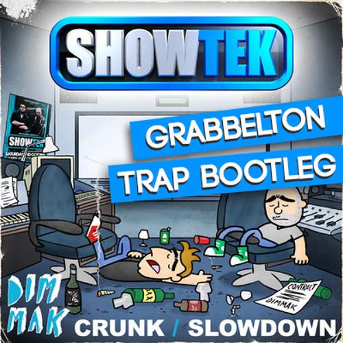 Showtek x Grabbelton - Slowdown (Grabbelton trap bootleg) *FREE DOWNLOAD*