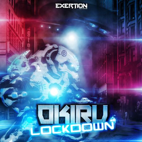 Okiru - Lockdown [Forthcoming Free EP]