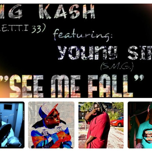 """Big Kash ft. Young SIPP """" See Me Fall """""""