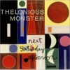 Thelonious Monster - Next Saturday Afternoon