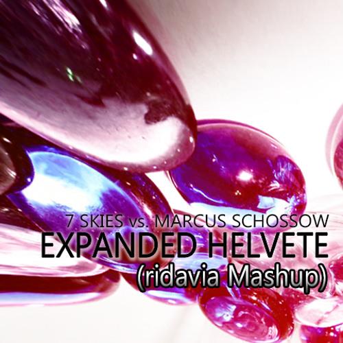 7 Skies vs. Marcus Schossow - Expanded Helvete (ridavia Mashup)