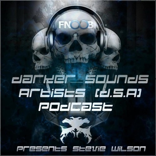 Stevie Wilson @ Darker Sounds Podcast