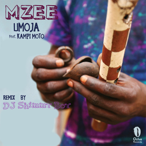 "Mzee featuring Kampi Moto ""Umoja"" (Dj Shimmy Boy's Solid Mix)"