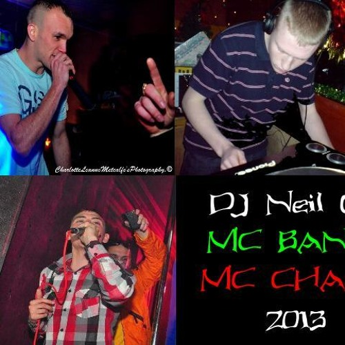 DJ Neil G MC Champ MC Banks