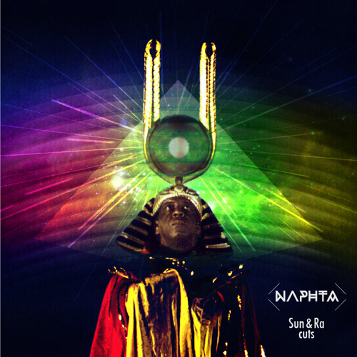 Naphta - Sun & Ra Cuts EP promomix